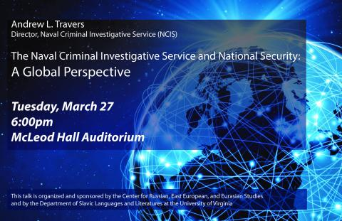 The Naval Criminal Investigative Service and National Security: A Global Perspective